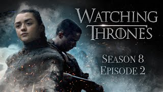 GAME OF THRONES | S8E2 'A Knight of The Seven Kingdoms' | WATCHING THRONES