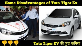 Disadvantages of Tata Tigor EV Electric car || must watch before buying