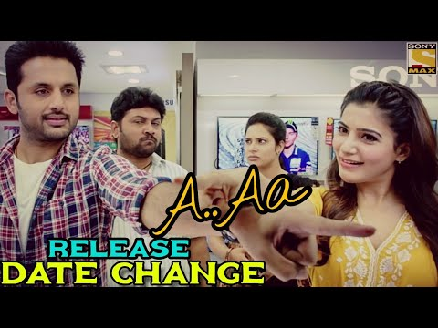 A..Aa Hindi Dubbed Full Movie ( 2018 ) | Nithin | Samantha | Release Date Change