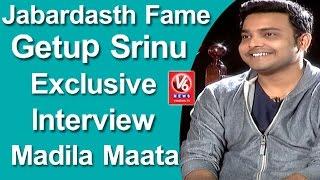 jabardasth-fame-getup-srinu-exclusive-interview-with-savitri-madila-maata-v6-news