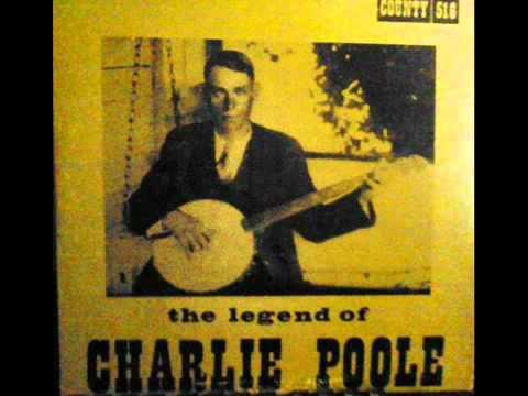 Charlie Poole - Goodbye Booze