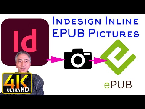 How to Anchor Images in Text Indesign CC for EPUB Export (4k UHD)