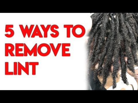 5 Ways To Remove Lint In Locs