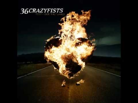 36 Crazyfists - Ill Go Until My Heart Stops