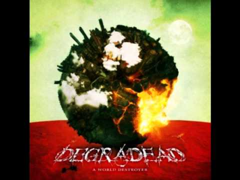 Degradead - Near The End
