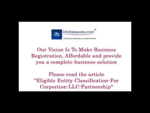 Eligible Entity Classification For Corportion LLC Partnership