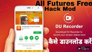 How to download Du recorder hack Mod free all features