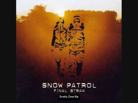 Snow Patrol - We Can Run Away Now Theyre Dead And Gone