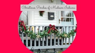 Christmas Porches of Madison, Indiana