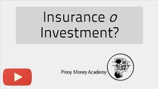 Insurance o Investment?