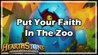 [Hearthstone] Put Your Faith In The Zoo