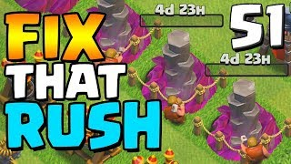 TWO MILLION LOOT Let's Fix that Rush ep51 | Clash of Clans