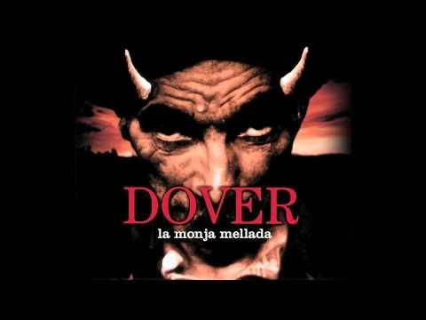 Dover - La Monja Mellada