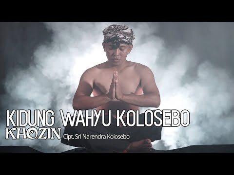 KHOZIN - Kidung Wahyu Kolosebo (Official Music Video)