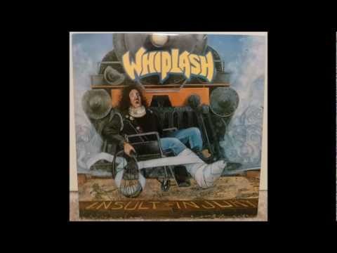 Whiplash - Insult To Injury