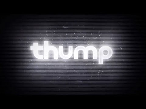 THUMP Teaser