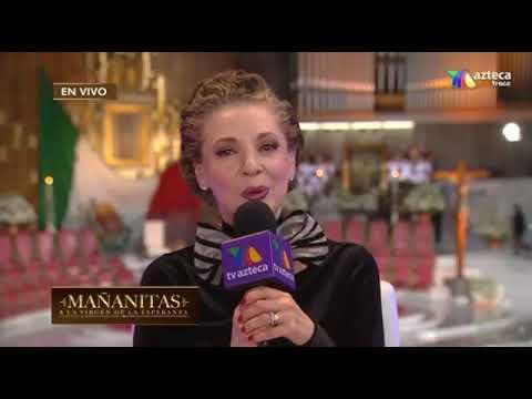 Edith Gonzalez Las Mañanitas 2017  La Virgen de Guadalupe (Parte 2)