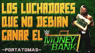 Los Luchadores Que No Debieron Ganar el Money In The Bank