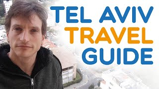 Tel Aviv Travel guide - All you need to know when visiting Tel Aviv (2018)