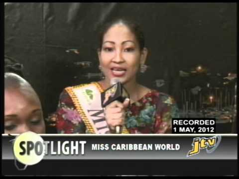 SPOTLIGHT   MISS CARIBBEAN WORLD 2012   PRT 1