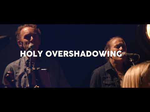 Holy Overshadowing Teaser - Graham Kendrick