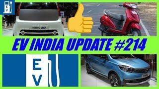 EV UPDATE#214-Honda activa electric launch date/tata tiago electric launch date/nano electric launch