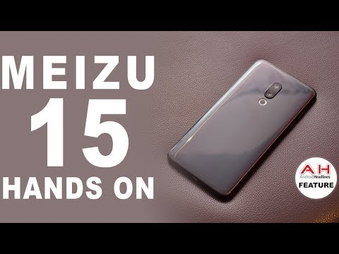 Meizu 15 and 15 Plus Hands On