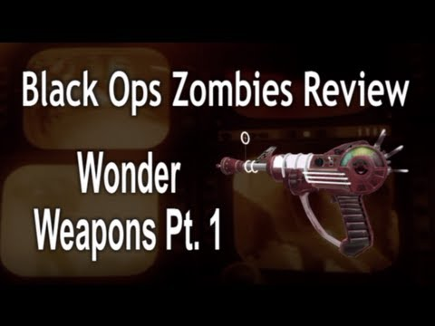 Wonder Weapons Part 1 - Zombies - Black Ops Review - #57