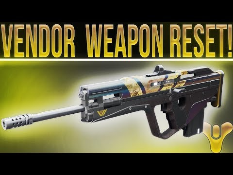 Destiny 2 VENDOR WEAPON RESET! Best Weapons To Buy 1-17-2018. (Best Scout Rifle In The Game!)