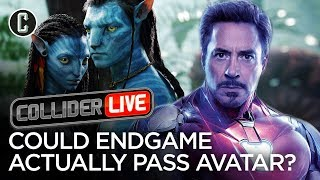 Holy Crap! Avengers: Endgame Might Beat Avatar - Collider Live #143