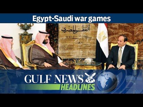 Egypt-Saudi war games - GN Headlines