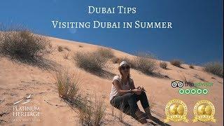Can I visit in Dubai Summer? Yes! Even a desert safari