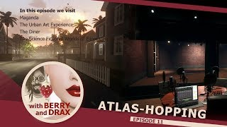 Atlas-Hopping in Linden Lab's Sansar with Berry & Drax - Episode 11 - November 4th 2017 @ 11am PST