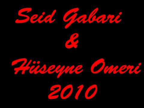 Seid Gabari & Hüseyne Omeri 2010 - Hammer Raks