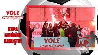 Vole Efsaneler Kupası Final | Kupa şampiyonun ellerinde yükseldi!