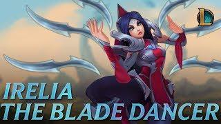 Irelia: The Blade Dancer | Champion Trailer - League of Legends by : League of Legends