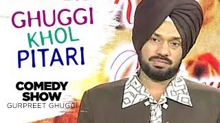 Ghuggi Khol Pitari   Full Punjabi Comedy Show   Gurpreet Ghuggi