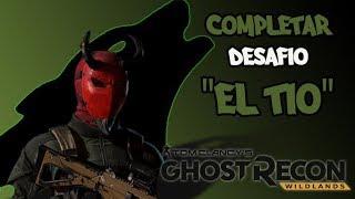 """Ghost Recon Wildlands - Completar Desafió """"El tío"""" - Easter Egg"""