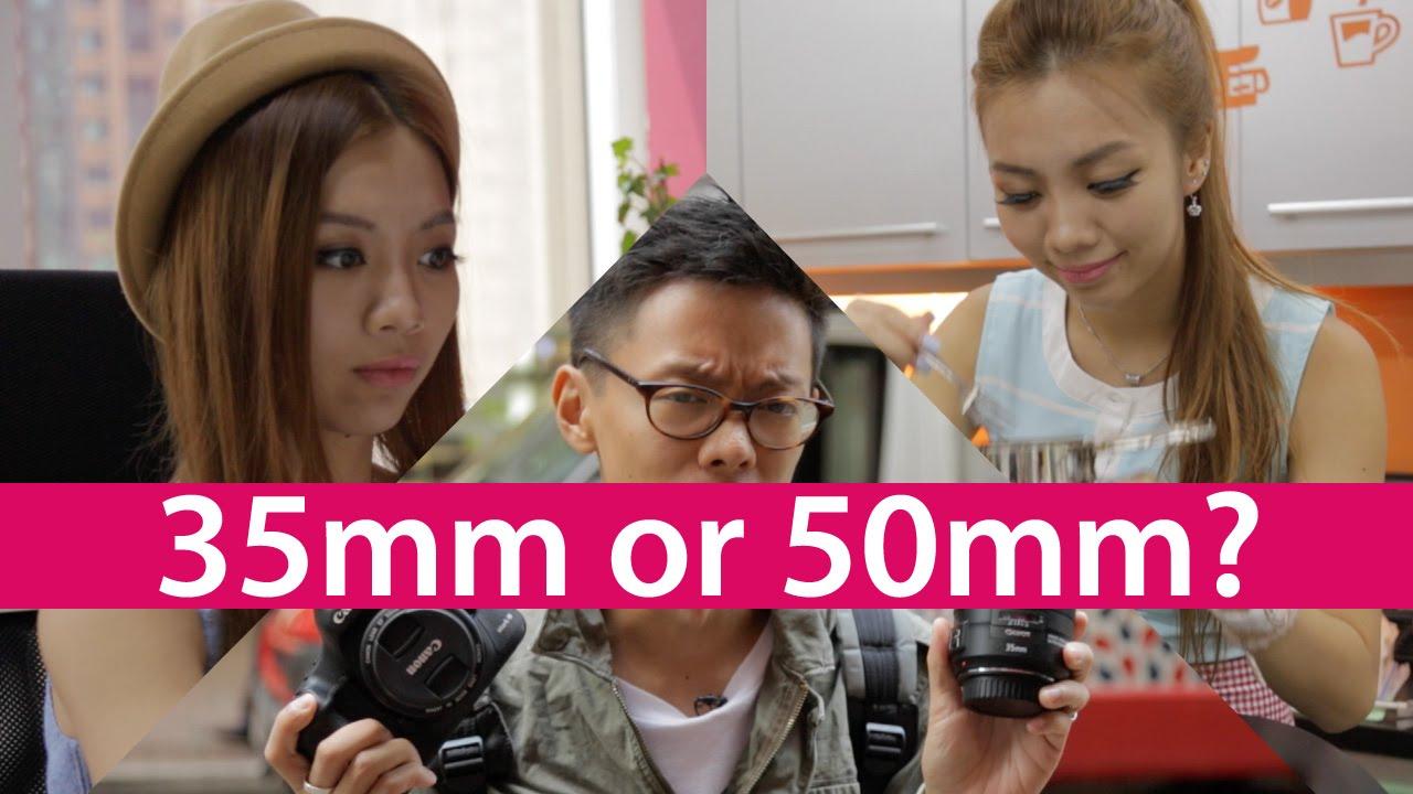 Lens 35mm vs 50mm 35mm vs 50mm Best First
