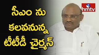 TTD Chairman Putta Sudhakar to Meet  AP CM Today | TTD Controversy | hmtv