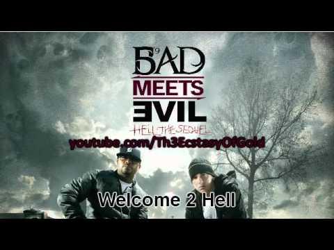 Eminem - Welcome 2 Hell - Bad Meets Evil