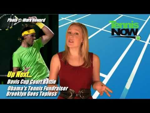 Clay King Rafa, Davis Cup Court Battles, Brooklyn Goes Topless! - テニス Now News 04/22/2011