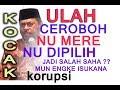 Dakwah Kocak Dan Keras Terbaru Kh.muhamad Ridwan Nu Mere Tuda Nu Di Pilih