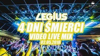 4 DNI ŚMIERCI - VIDEO LIVE MIX - LEGIUS @ BAJKA MIELNO 02.05.2018