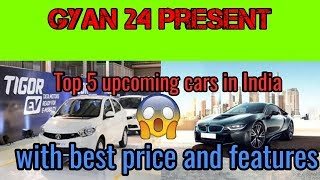 Top 5 upcoming cars india / with beautiful features