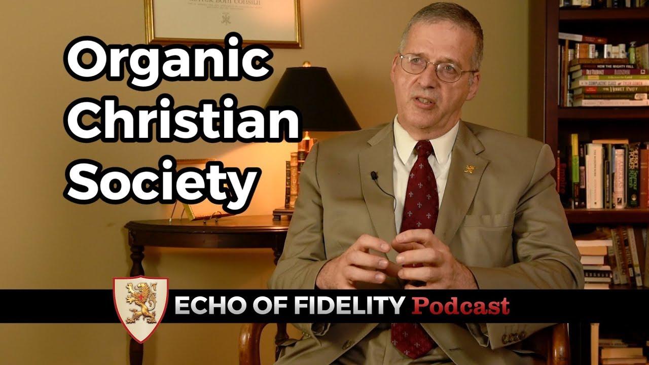 Importance of Organic Christian Society: John Horvat II