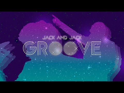 Jack & Jack - Groove (Official Music Video)