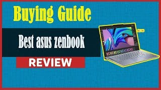 Best asus zenbook 2019 Review -  Buying Guide