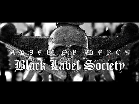 Black Label Society - Angel of Mercy