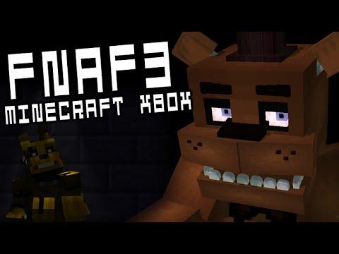 FIVE NIGHTS AT FREDDY'S 3 | Minecraft Xbox (CUSTOM LEVELS & NIGHTS) FNAF3